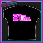 LEGAL AND 21 BIRTHDAY PRESENT 21ST SLOGAN TSHIRT GIFT